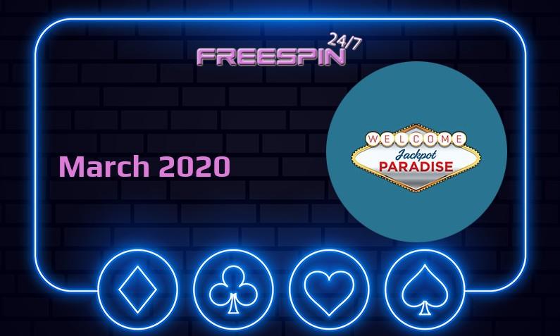 Latest Jackpot Paradise Casino no deposit bonus, today 31st of March 2020