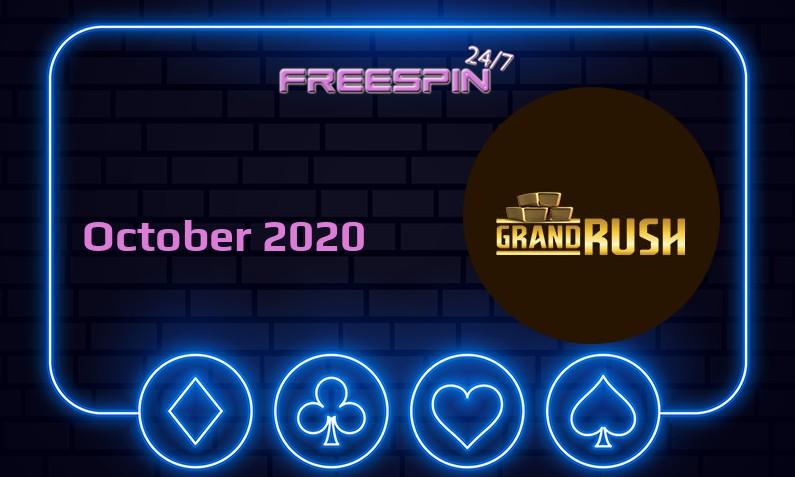 Latest no deposit bonus from Grand Rush, today 20th of October 2020