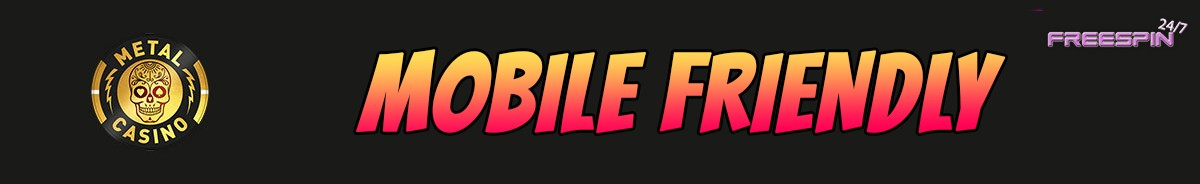 Metal Casino-mobile-friendly