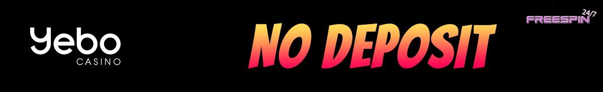Latest No Deposit Bonus From Yebo Casino 16th Of April 2020 Freespin247